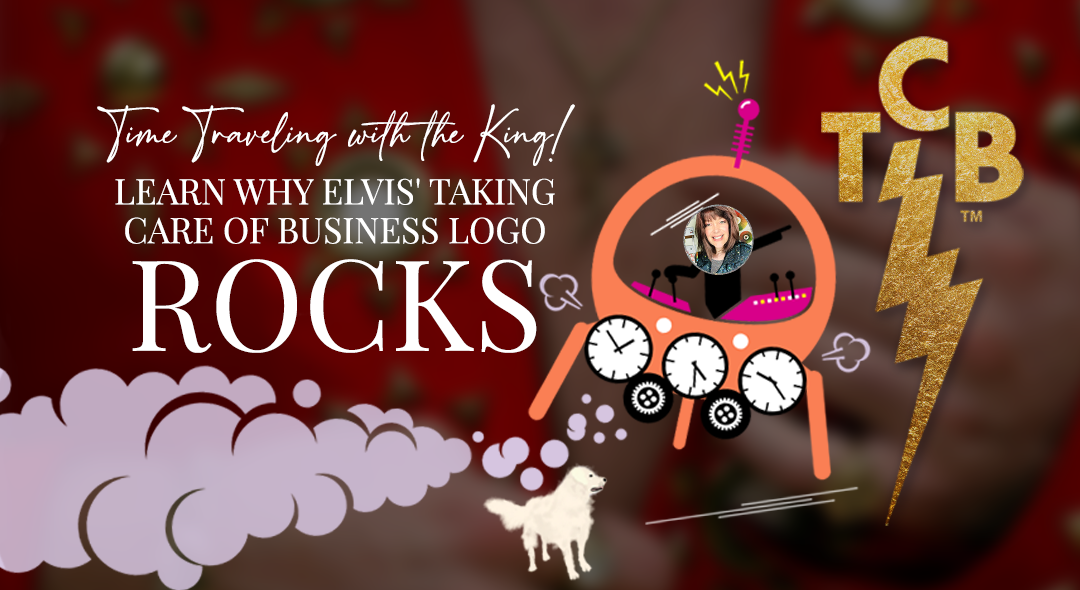 Time Traveling With The King | Learn Why Elvis' Taking Care of Business Logo Rocks